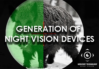 GENERATION OF NIGHT VISION DEVICES